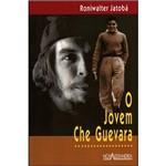 Livro - o Jovem Che Guevara - Coleção Jovens Sem Fronteiras