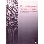 Livro - o Judaísmo em Julgamento: os Debates Judaico-Cristãos na Idade Média