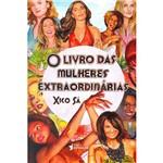 Livro - o Livro das Mulheres Extraordinárias