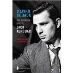 Livro - o Livro de Jack: uma Biografia Oral de Jack Kerouac
