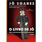 Livro - o Livro de Jô uma Autobiografia Desautorizada - Vol. 1 + Pôster