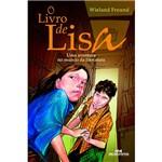 Livro - o Livro de Lisa: uma Aventura no Mundo da Literatura