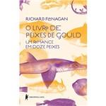 Livro - o Livro de Peixes de Gould: um Romance em Doze Peixes