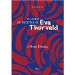 Livro - o Livro de Receitas de Eva Thorvald