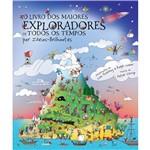 Livro - o Livro dos Maiores Exploradores de Todos os Tempos por Ideias-Brilhantes