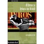Livro - o Livro e a Leitura no Brasil - Descobrindo o Brasil