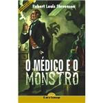 Livro - o Médico e o Monstro - Coleção é só o Começo - Versão Adaptada para Neoleitores
