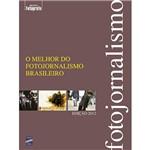 Livro - o Melhor do Fotojornalismo Brasileiro - Biblioteca Fotografe