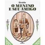 Livro - o Menino e Seu Amigo (Selo 80 Anos)