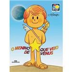 Livro - o Menino que Veio de Vênus