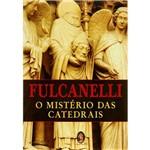 Livro - o Mistério das Catedrais