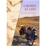 Livro - o Mundo ao Lado: uma Volta ao Mundo de Bicicleta