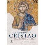 Livro - o Mundo Cristão: uma História Global