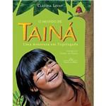 Livro - o Mundo de Tainá: uma Aventura em Tupituguês
