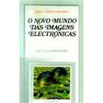 Livro - o Novo Mundo das Imagens Electronicas