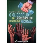 Livro - o Oligopólio no Estado Brasileiro de Intervenção Necessária
