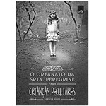 Livro o Orfanato Srta Peregrine para Crianças Peculiares