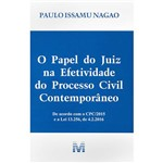 Livro - o Papel do Juiz na Efetividade do Processo Civil Contemporâneo
