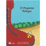 Livro - o Pequeno Polegar (Coleção Histórias de Encantar)