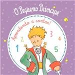 Livro - o Pequeno Príncipe: Aprendendo a Contar (Livro de Banho)