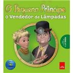 Livro - o Pequeno Príncipe: o Vendedor de Lâmpadas