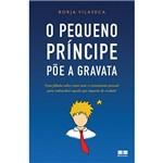 Livro - o Pequeno Príncipe Põe a Gravata