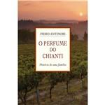 Livro - o Perfume do Chianti: História de uma Família
