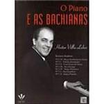 Livro - o Piano e as Bachianas: Bachianas Brasileiras