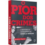 Livro - o Pior dos Crimes
