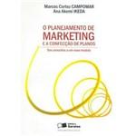 Livro - o Planejamento de Marketing e a Confecção de Planos - dos Conceitos a um Novo Modelo
