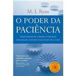 Livro - o Poder da Paciência: com Diminuir a Pressa e Ter Mais Felicidade, Sucesso e Paz no Seu Dia a Dia - Coleção Autoestima