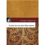 Livro o Poder de Orar Pelos Filhos Adultos