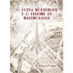 Livro - o Poeta Modernista e o Perfume de Mademoiselle