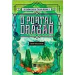 Livro - o Portal do Dragão - Série: as Crônicas da Tulipa Negra II