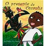 Livro - o Presente de Ossanha