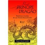 Livro - o Príncipe Dragão: História e Lendas de um Vietnã Desconhecido