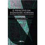 Livro - o Princípio da Dignidade Humana: Reflexões a Partir da Filosofia de Kant