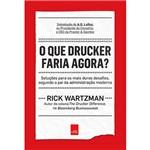 Livro - o que Drucker Faria Agora?