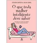 Livro - o que Toda Mulher Inteligente Deve Saber