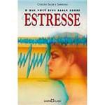Livro - o que Você Deve Saber Sobre Estresse