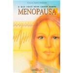 Livro - o que Você Deve Saber Sobre Menopausa - Coleção Saúde e Sabedoria