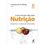 Livro - o que Você Quer Saber Sobre Nutrição: Perguntas e Respostas Comentadas