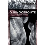 Livro - o Rinoceronte - Coleção 50 Anos