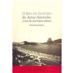 Livro - o Rio de Janeiro de Artur Azevedo: Cenas de um Teatro Urbano