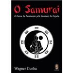 Livro - o Samurai: a Busca da Iluminação Pelo Caminho da Espada