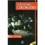 Livro - o Século dos Cirurgiões