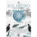 Livro - o Sol Negro: a Cidade Secreta do Vril