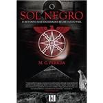 Livro - o Sol Negro: o Retorno das Sociedades Secretas do Vril