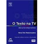 Livro - o Texto na TV: Manual de Telejornalismo - 2ª Edição