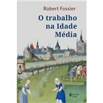 Livro - o Trabalho na Idade Média